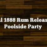 Brugal 1888 Rum Release and Poolside Party