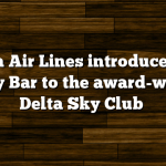 Delta Air Lines introduces the Luxury Bar to the award-winning Delta Sky Club