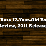 Eagle Rare 17-Year-Old Bourbon Review, 2011 Release