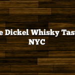 George Dickel Whisky Tasting in NYC