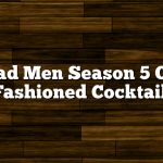 Mad Men Season 5 Old Fashioned Cocktail