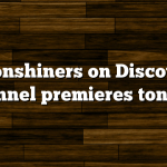 Moonshiners on Discovery Channel premieres tonight