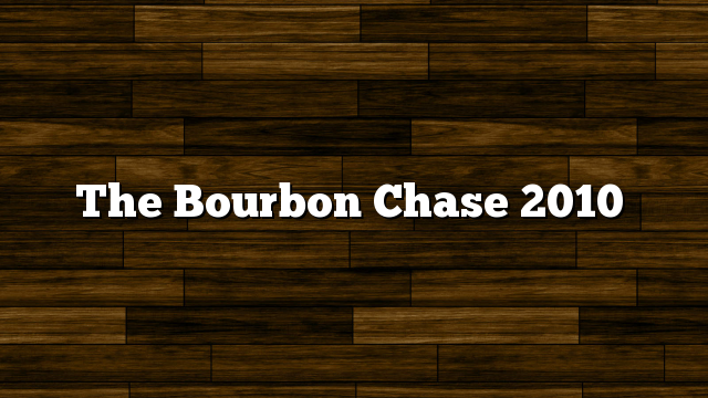 The Bourbon Chase 2010
