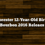 Old Forester 12-Year-Old Birthday Bourbon 2016 Releaes